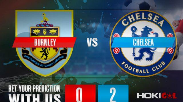 Prediksi Bola Burnley Vs Chelsea 31 Oktober 2020
