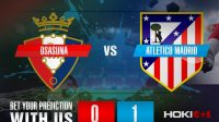 Prediksi Bola Osasuna Vs Atletico Madrid 1 November 2020