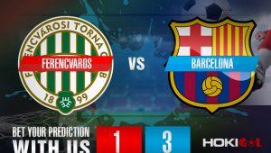 Prediksi Bola Ferencvaros Vs Barcelona 3 Desember 2020