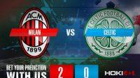 Prediksi Bola Milan Vs Celtic 4 Desember 2020