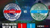 Prediksi Bola Rangers Vs Celtic 2 Januari 2021