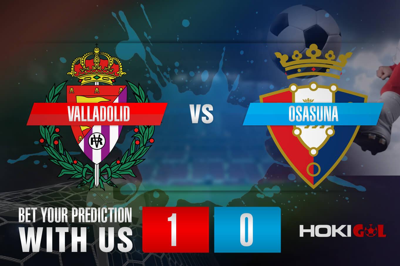 Prediksi Bola Valladolid Vs Osasuna 12 Desember 2020