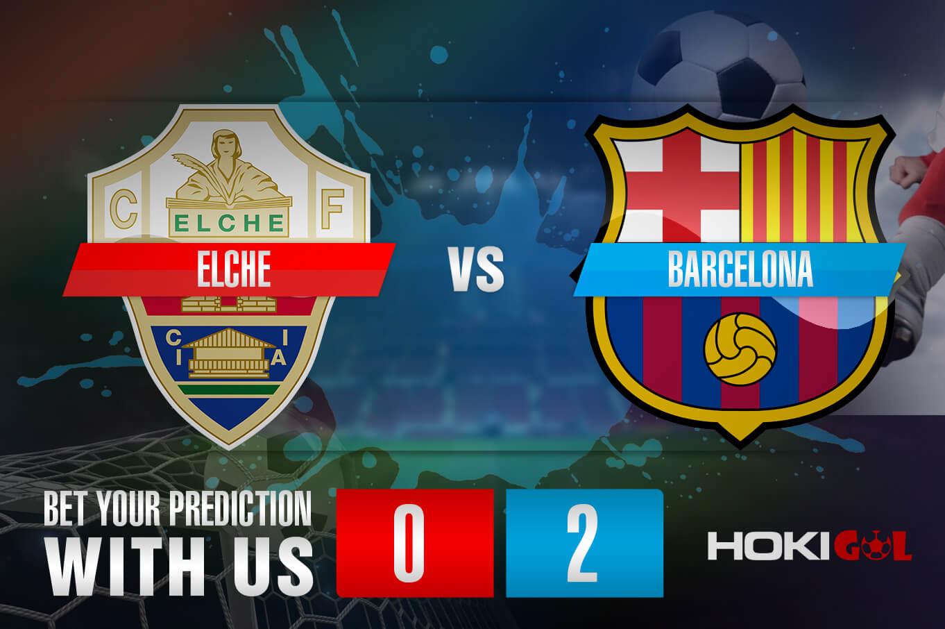 Prediksi Bola Elche Vs Barcelona 24 Januari 2021