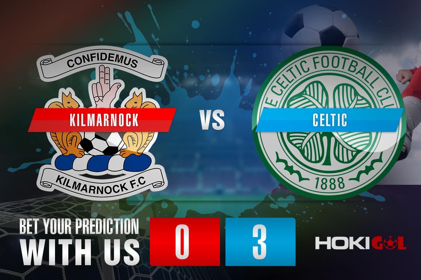 Prediksi Bola Kilmarnock Vs Celtic 3 Februari 2021