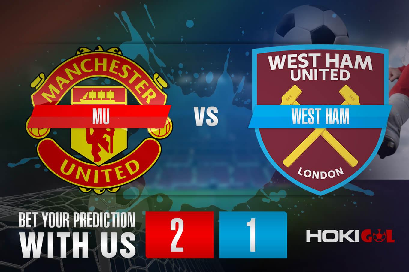 Prediksi Bola MU Vs West Ham 10 Februari 2021