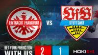 Prediksi Bola Eintracht Frankfurt Vs Stuttgart 6 Maret 2021