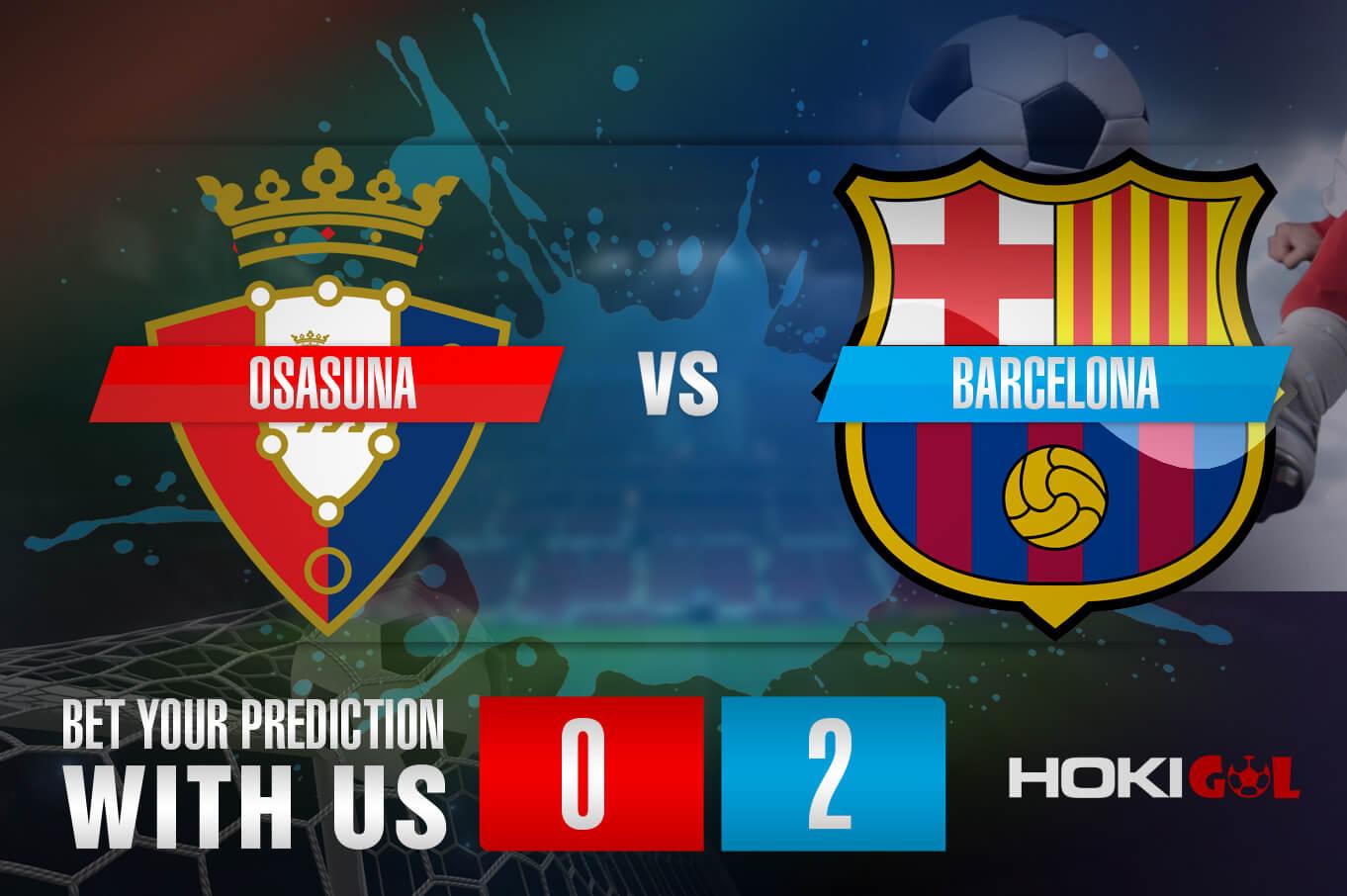 Prediksi Bola Osasuna Vs Barcelona 7 Maret 2021