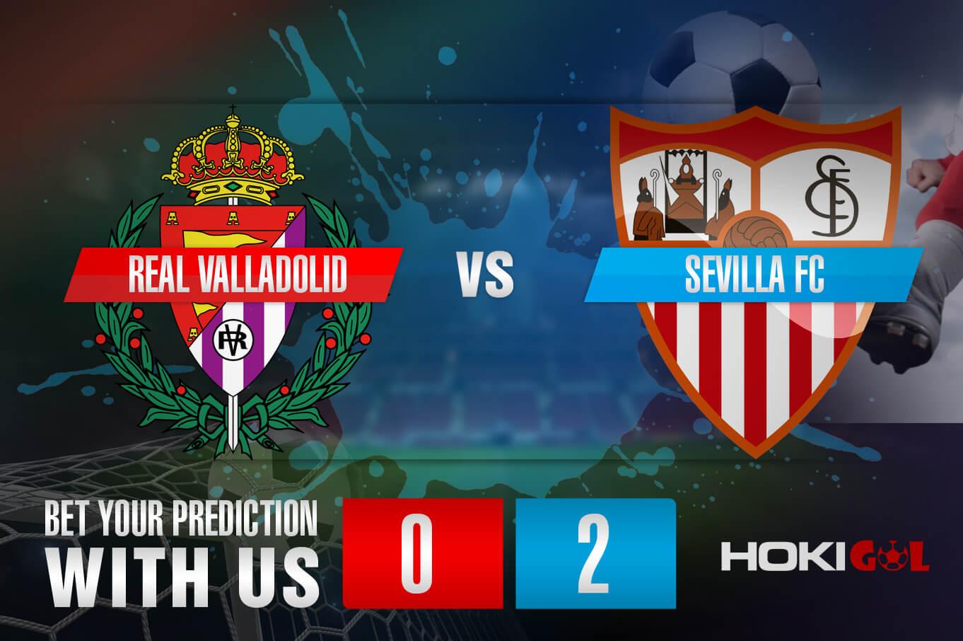 Prediksi Bola Real Valladolid Vs Sevilla FC 21 Maret 2021
