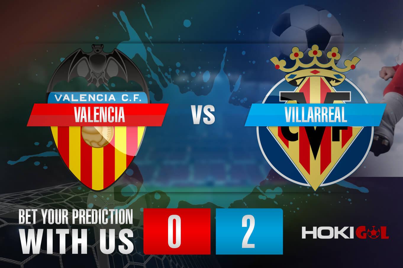 Prediksi Bola Valencia Vs Villarreal 6 Maret 2021