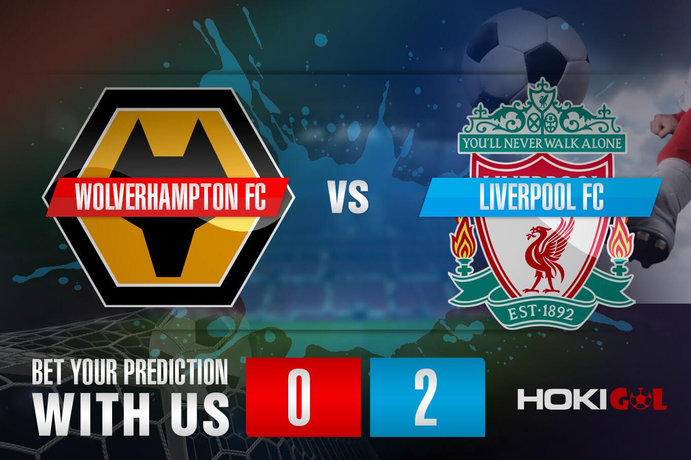 Prediksi Bola Wolverhampton FC Vs Liverpool FC 16 Maret 2021