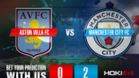 Prediksi Bola Aston Villa FC Vs Manchester City FC 22 April 2021