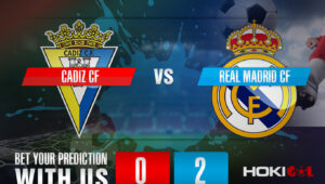 Prediksi Bola Cadiz CF Vs Real Madrid CF 22 April 2021