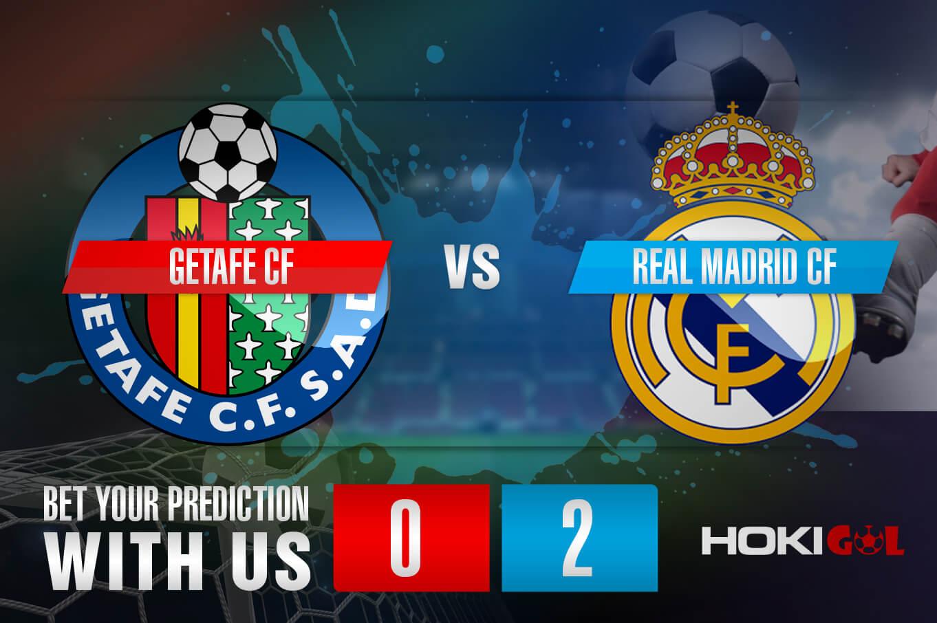 Prediksi Bola Getafe CF Vs Real Madrid CF 19 April 2021