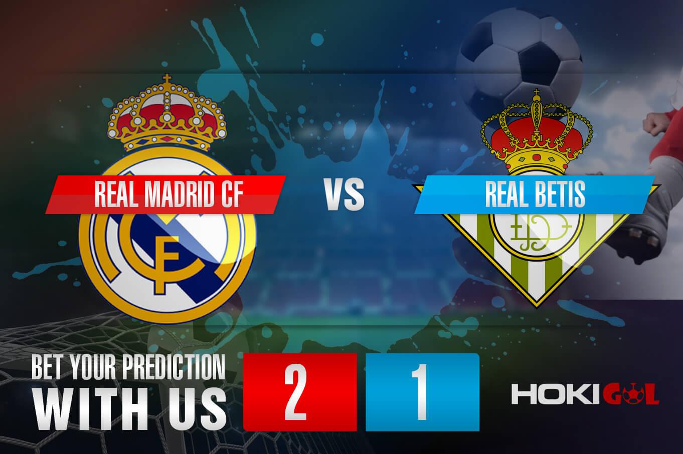 Prediksi Bola Real Madrid CF Vs Real Betis 25 April 2021