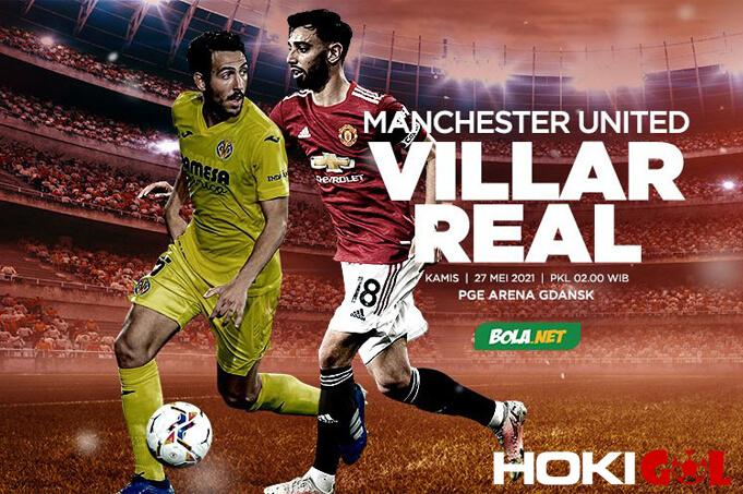 Jelang Villarreal Vs Man United, Ajang Penentuan Dominasi