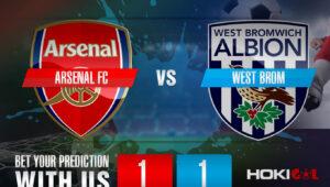 Prediksi Bola Arsenal FC Vs West Bromwich Albion 10 Mei 2021