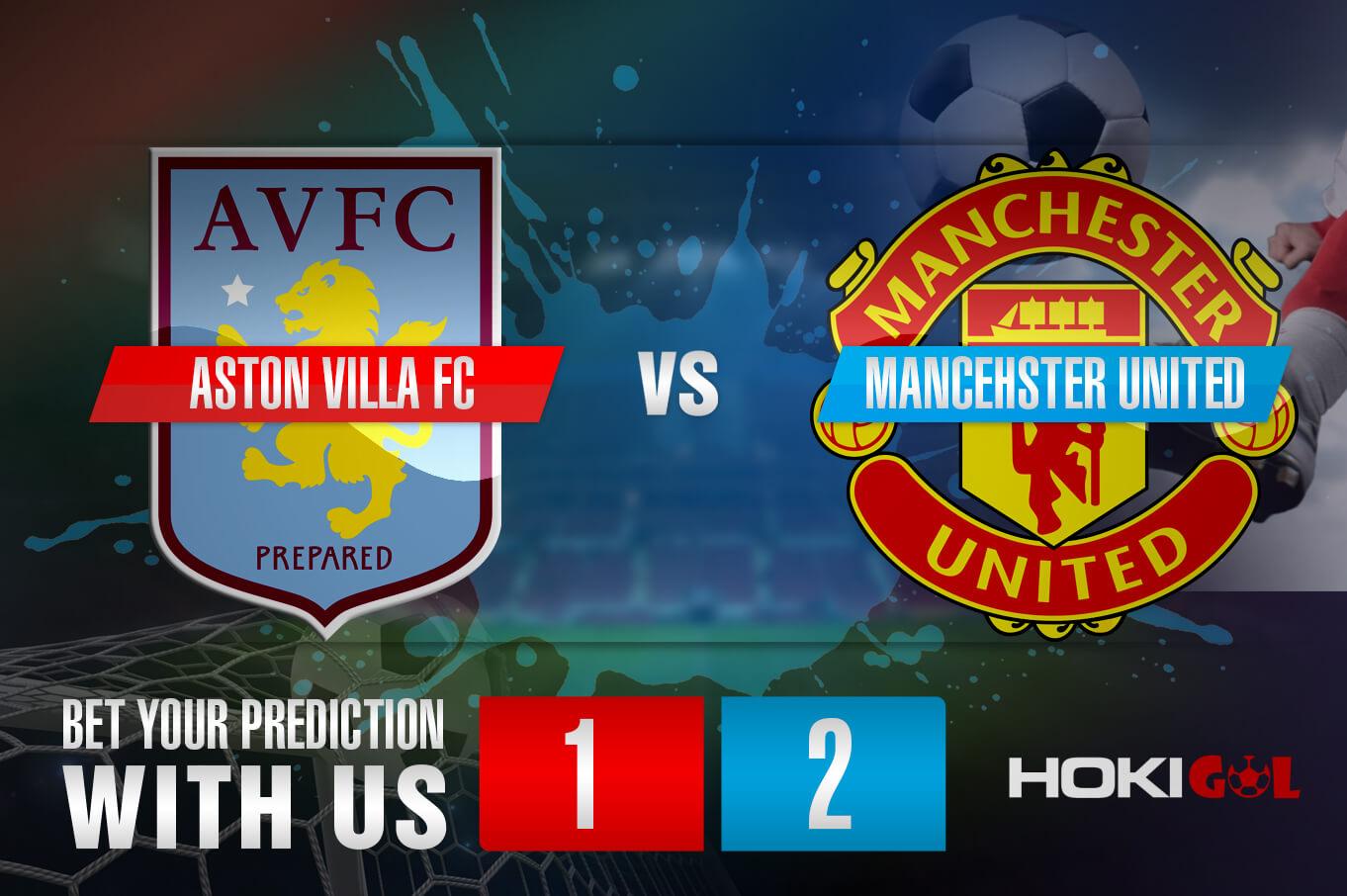 Prediksi Bola Aston Villa FC Vs Mancehster United 9 Mei 2021