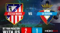 Prediksi Bola Atletico Madrid Vs CA Osasuna 16 Mei 2021