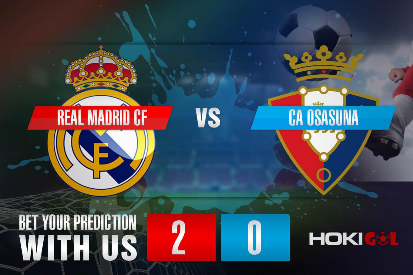 Prediksi Bola Real Madrid CF Vs CA Osasuna 2 Mei 2021