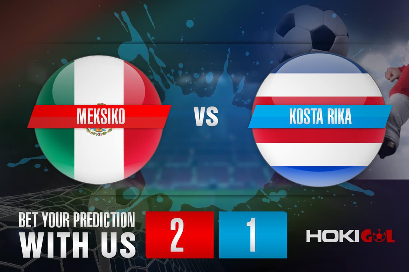 Prediksi Bola Meksiko Vs Kosta Rika 4 Juni 2021
