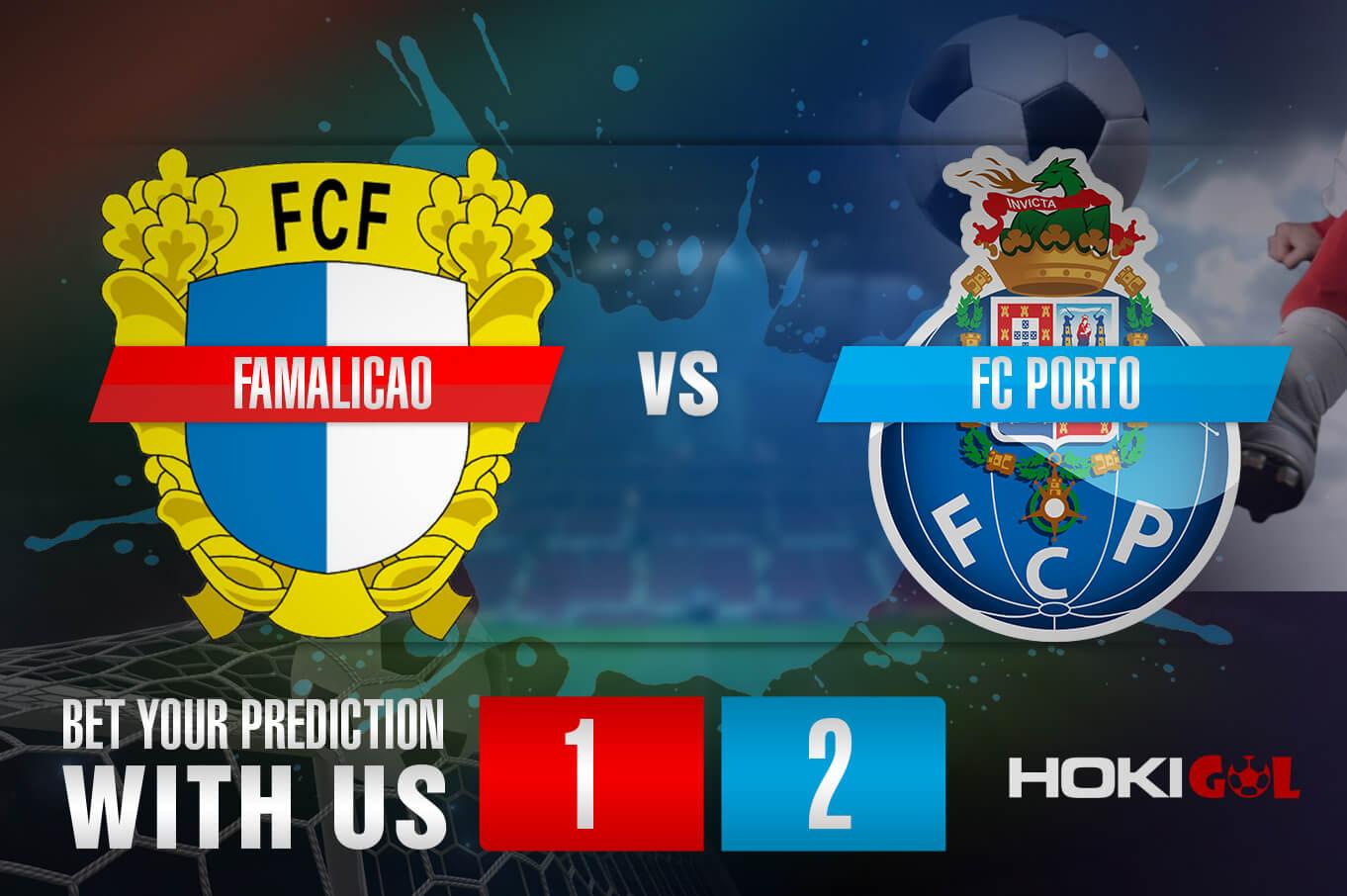 Prediksi Bola Famalicao Vs FC Porto 16 Agustus 2021