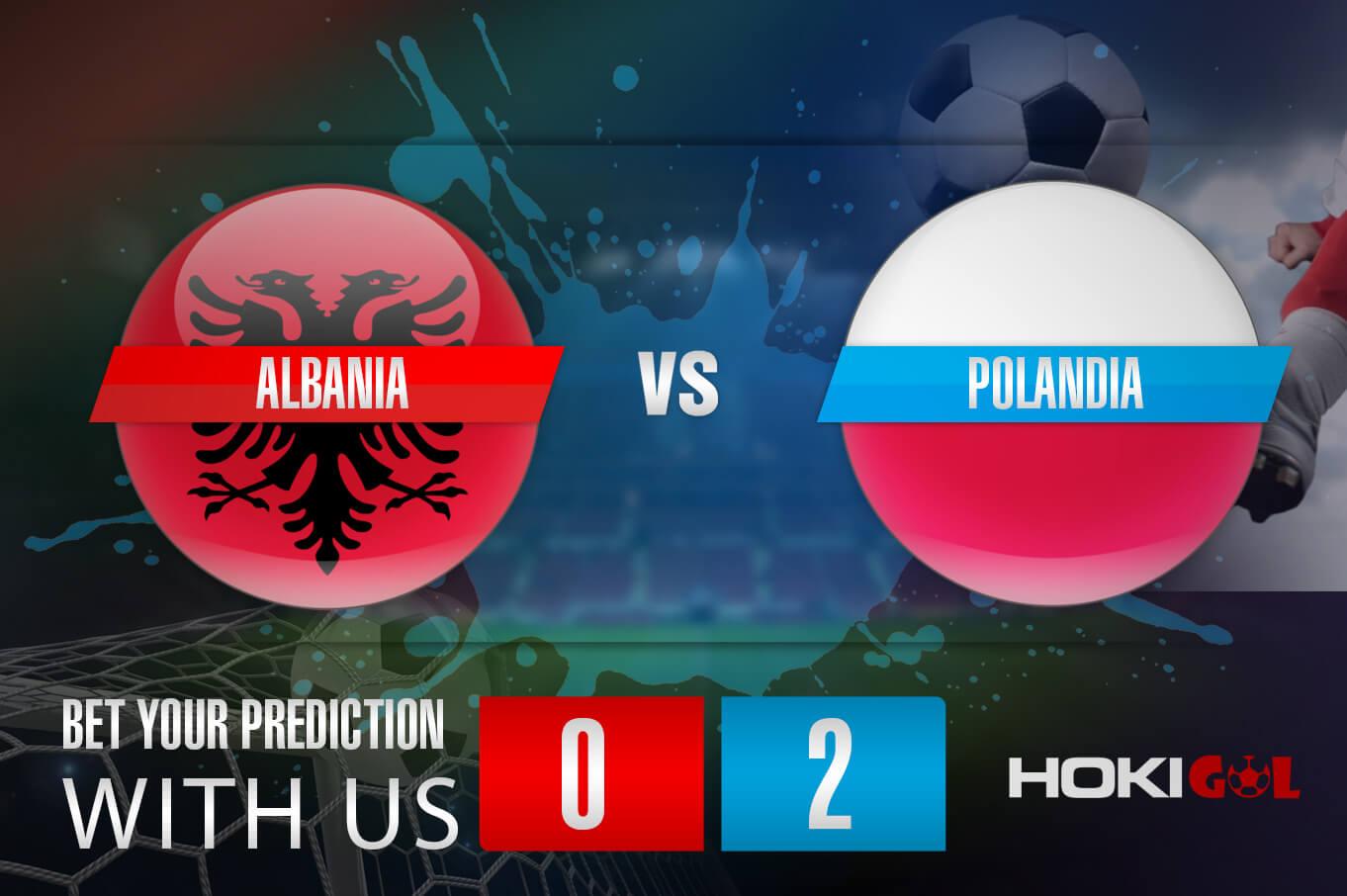 Prediksi Bola Albania Vs Polandia 13 Oktober 2021